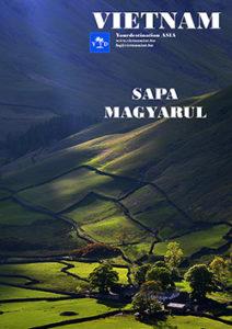 Az egyik legszebb vidék, amit ajánlunk Sapa és környéke. Nemcsak a lélegzetelállító szépsége miatt, de az igazi és ősi Hmong kultúra miatt is. Itt még megismerkedhetünk a hegyi törzsek (nem a turisták számára összerakott műanyag fesztiválok!) mindennapi életével is a kis hegyi falvakban tett látogatásaink során.